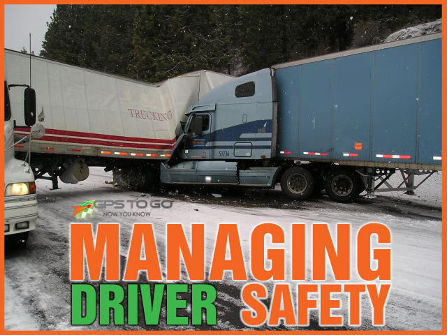 Manage Driver Safety with GPS Tracking